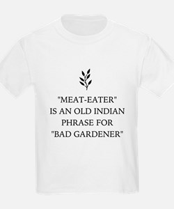 Vegan Vegetarian Humor 'Bad Gardener T-Shirt