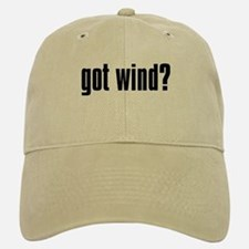 got wind? Baseball Baseball Cap