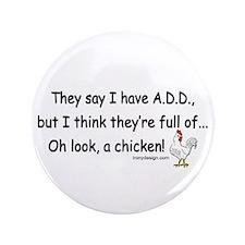 """ADD Chicken 3.5"""" Button (100 pack)"""