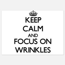 Keep Calm by focusing on Wrinkles Invitations