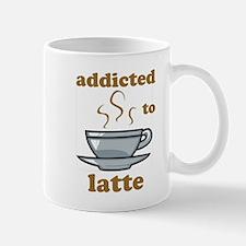 Addicted To Latte Mug