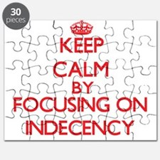 Keep Calm by focusing on Indecency Puzzle