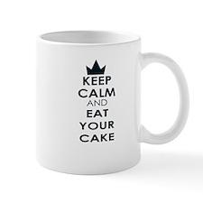 keep calm and eat your cake Mugs