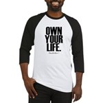 Own Your Life Baseball Jersey
