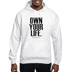 Own Your Life Hooded Sweatshirt