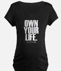 Own Your Life T-Shirt