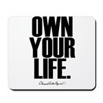Own Your Life Mousepad