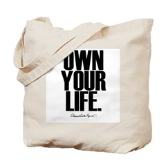 Own Your Life Tote Bag