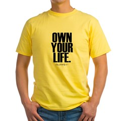 Own Your Life T