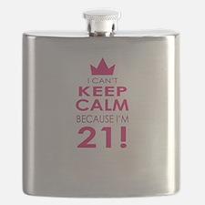 I cant keep calm because Im 21 Flask