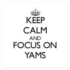 Keep Calm by focusing on Yams Invitations