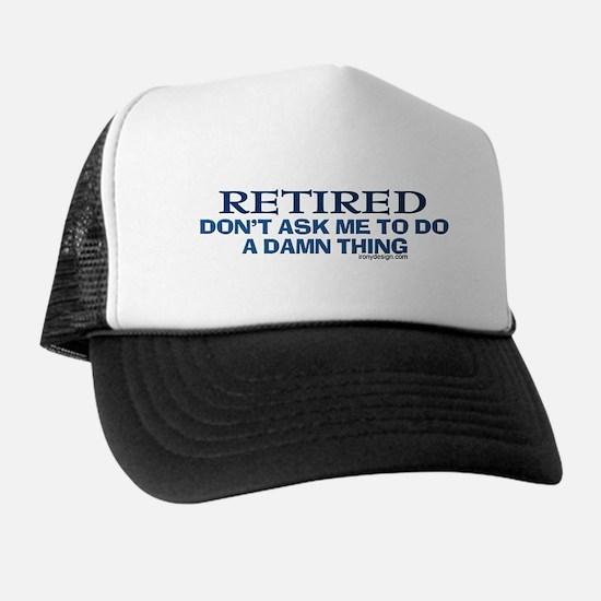 Retired Humor Trucker Hat