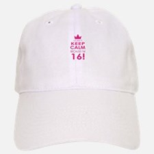 I cant keep calm because Im 16 Baseball Baseball Baseball Cap