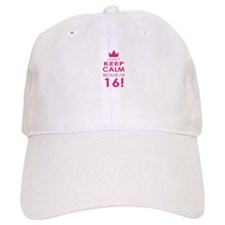 I cant keep calm because Im 16 Baseball Cap