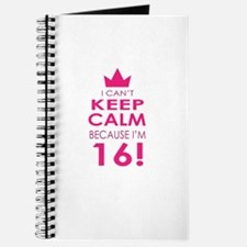 I cant keep calm because Im 16 Journal