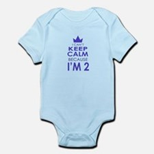 I Cant Keep Calm because Im 2 Body Suit