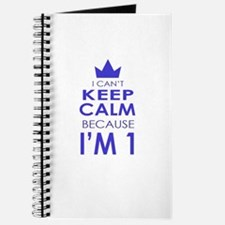 I cant keep calm because Im one Journal