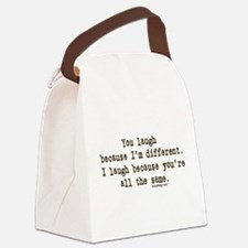 You laugh because Canvas Lunch Bag