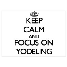 Keep Calm by focusing on Yodeling Invitations
