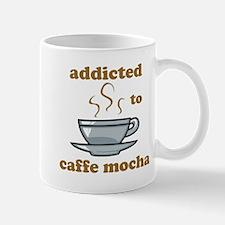 Addicted To Caffe Mocha Mug