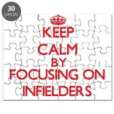 Keep Calm by focusing on Infielders Puzzle