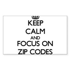 Keep Calm by focusing on Zip Codes Stickers
