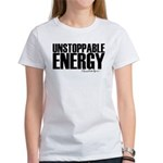 Unstoppable Energy Women's T-Shirt