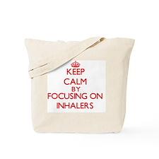 Keep Calm by focusing on Inhalers Tote Bag
