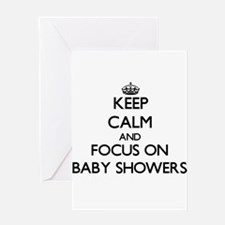 Keep Calm by focusing on Baby Showe Greeting Cards