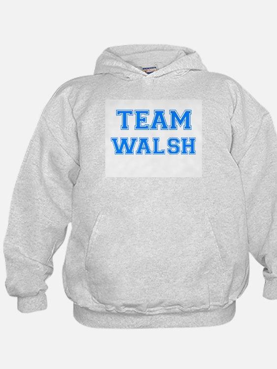 TEAM WALSH Hoody