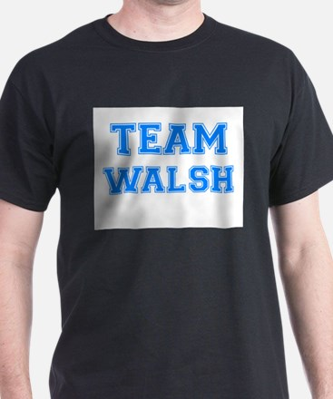TEAM WALSH T-Shirt