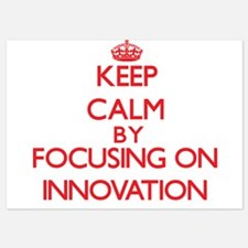 Keep Calm by focusing on Innovation Invitations