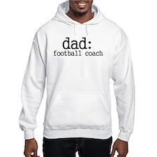 dad: football coach novelty tee Jumper Hoody