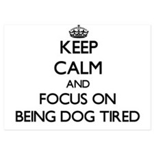 Keep Calm by focusing on Being Dog Tir Invitations