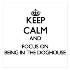 Keep Calm by focusing on Being In The Invitations