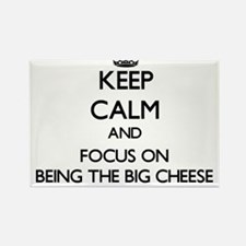 Keep Calm by focusing on Being The Big Che Magnets