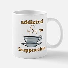 Addicted To Frappuccino Mug