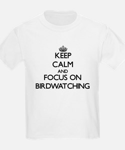 Keep Calm by focusing on Birdwatching T-Shirt