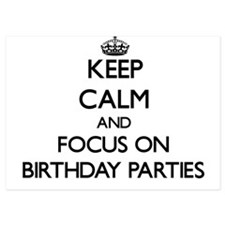 Keep Calm by focusing on Birthday Part Invitations