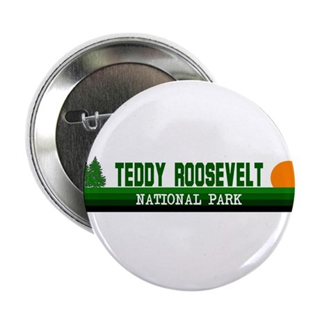 "Teddy Roosevelt National Park 2.25"" Button (100 pa"