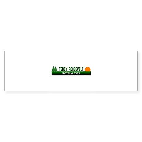 Teddy Roosevelt National Park Bumper Sticker