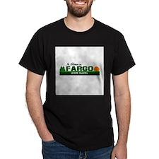 Its Better in Fargo, North Da T-Shirt