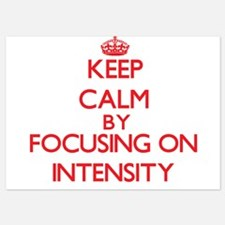 Keep Calm by focusing on Intensity Invitations