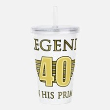 40th Birthday Legend Acrylic Double-wall Tumbler