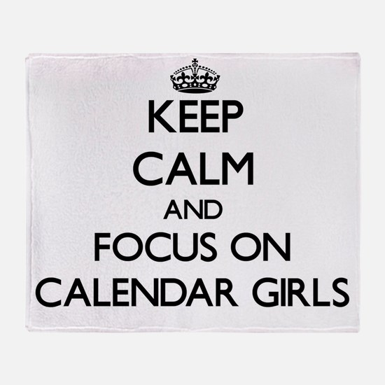 Keep Calm by focusing on Calendar Gi Throw Blanket