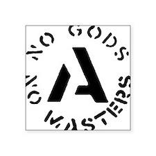 anarchism_nogods_nomasters Sticker