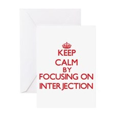 Keep Calm by focusing on Interjecti Greeting Cards