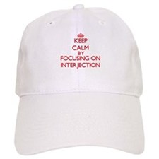 Keep Calm by focusing on Interjection Baseball Cap