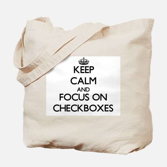 Keep Calm by focusing on Checkboxes Tote Bag