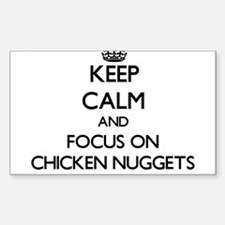 Keep Calm by focusing on Chicken Nuggets Decal